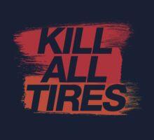 Kill All Tires (3) One Piece - Short Sleeve