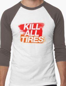 Kill All Tires (3) Men's Baseball ¾ T-Shirt