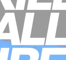 Kill All Tires (7) Sticker