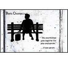 Boris Chump Photographic Print