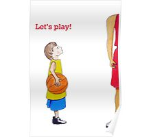 Let's play basketball! Poster