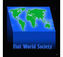 FLAT WORLD SOCIETY Photographic Print