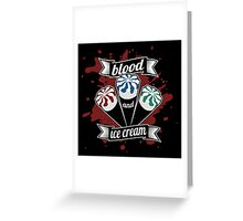 Blood & Ice Cream - Colour Greeting Card