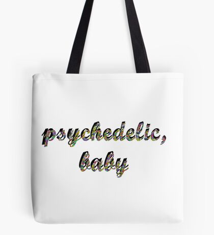 Psychedelic, baby Tote Bag