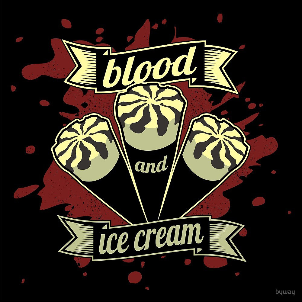 Blood & Ice Cream - Variant by byway