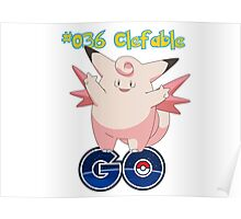 036 Clefable GO! Poster