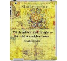 Shakespeare humorous quote  iPad Case/Skin