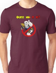 Guess who it is? Unisex T-Shirt