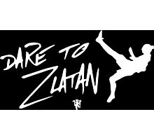 Dare To Zlatan in Manchester black and white Photographic Print