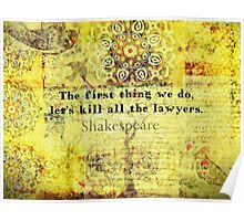 Shakespeare lawyer quote   Poster