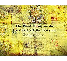 Shakespeare lawyer quote   Photographic Print