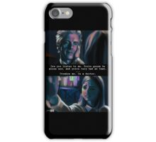 You're Going to be Alone Now iPhone Case/Skin