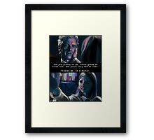 You're Going to be Alone Now Framed Print