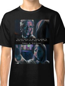 You're Going to be Alone Now Classic T-Shirt