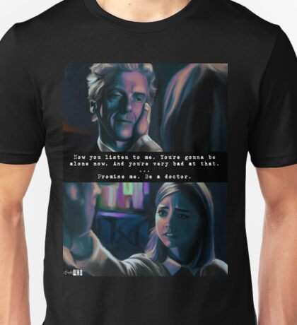 You're Going to be Alone Now Unisex T-Shirt