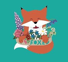 I Love Foxes by Tegan  Crocker