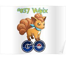 037 Vulpix GO! Poster