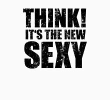 Think! It's the New Sexy! Classic T-Shirt