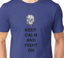 Keep Calm & Fight On Unisex T-Shirt