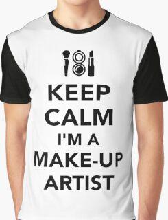 Keep calm I'm a make-up artist Graphic T-Shirt