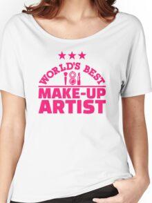 World's best make-up artist Women's Relaxed Fit T-Shirt