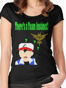 There's a Team Instinct? Women's Fitted Scoop T-Shirt