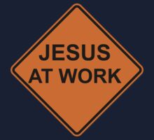 Jesus at Work Road Sign Kids Clothes