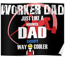 WORKER DAD Poster