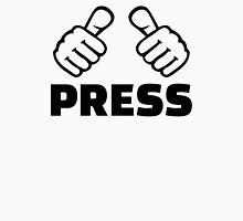 Press Unisex T-Shirt