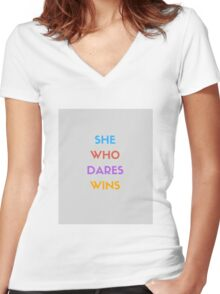 SHE WHO DARES WINS Women's Fitted V-Neck T-Shirt