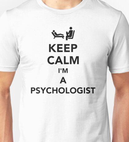Keep calm I'm a psychologist Unisex T-Shirt