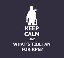 Keep Calm And What's Tibetan For RPG? White Unisex T-Shirt
