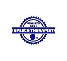 World's best speech therapist Photographic Print