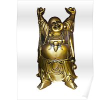 The golden laughing buddha,good Feng Shui,buddhism,spiritual Poster