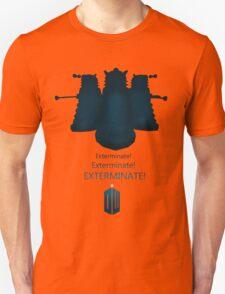 Exterminate, Exterminate, EXTERMINATE! T-Shirt