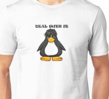 Deal With It Penguin Unisex T-Shirt