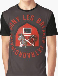 Pony Leg Breaker Extraordinaire Graphic T-Shirt