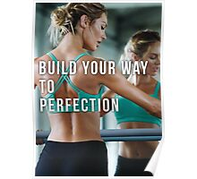 Build Your Way To Perfection Poster