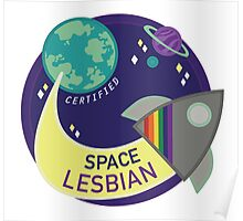 Certified Space Lesbian Poster