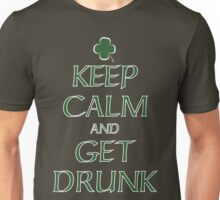 Keep Calm and Get Drunk Unisex T-Shirt