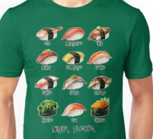 Nigiri, Please - The Sushi Menu You Can Wear! Unisex T-Shirt