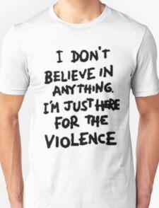Riot for violence Unisex T-Shirt