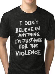 Riot for violence Tri-blend T-Shirt