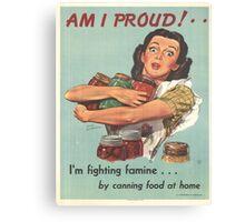 Vintage poster - Am I Proud? Canvas Print
