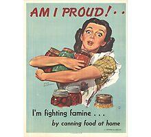 Vintage poster - Am I Proud? Photographic Print