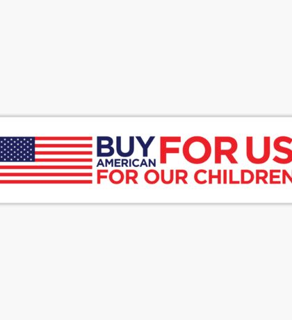 Buy American goods! Sticker