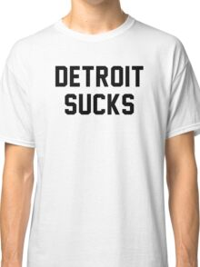 Lester Bangs - Detroit Sucks Classic T-Shirt
