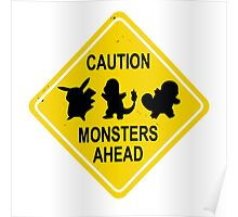 Monsters Ahead Poster