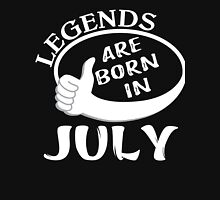 Great Birthday Gift - Legends Are Born In July Shirt Unisex T-Shirt