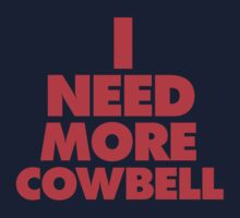 I need more cowbell ( 40 sales! 2780 views! ) Kids Clothes